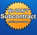 We Don't Subcontract